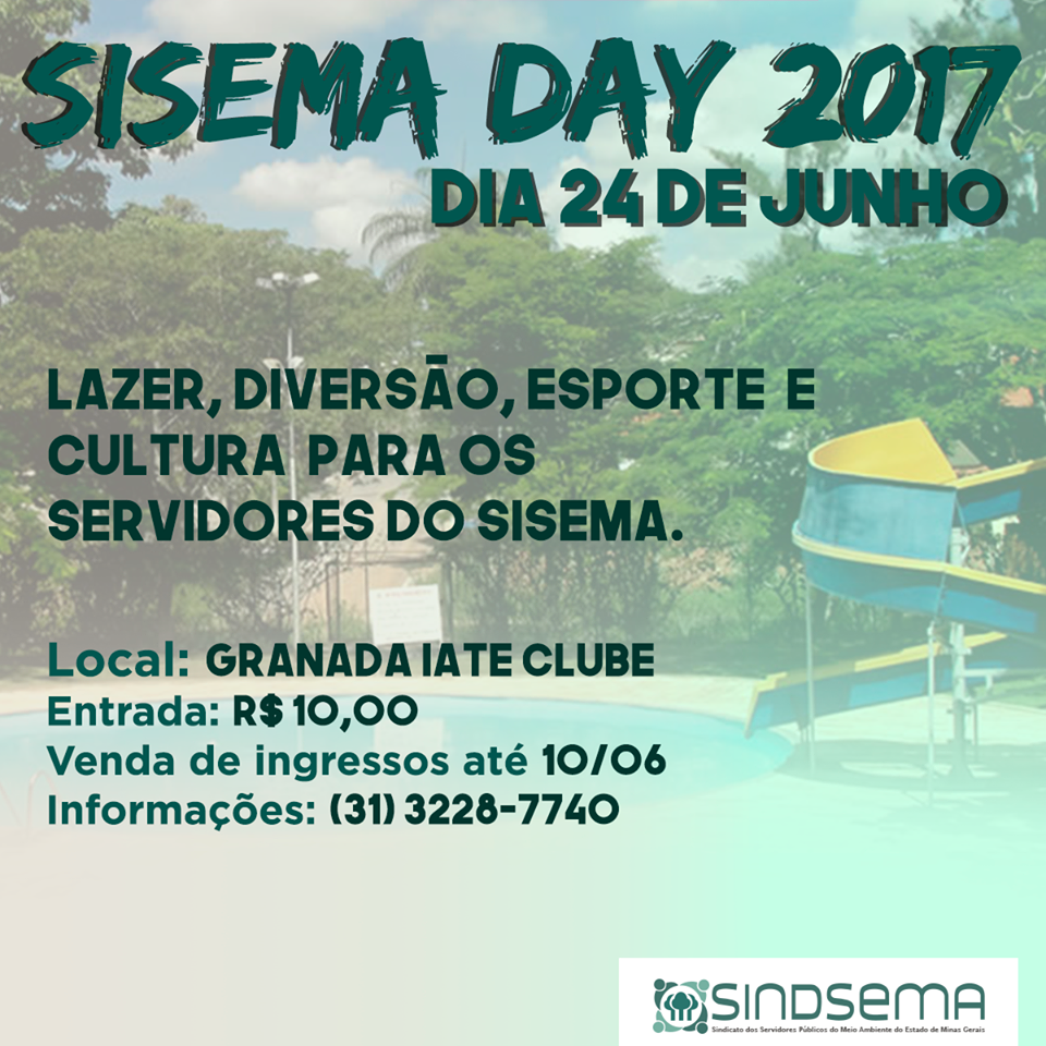 Sisema Day - A festa do ano dos servidores do Meio Ambiente