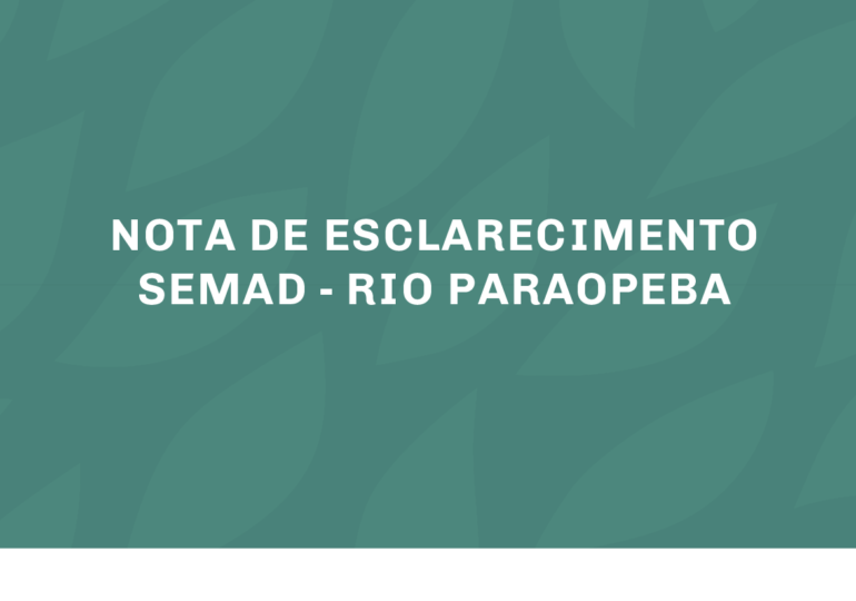NOTA DE ESCLARECIMENTO Semad - RIO PARAOPEBA