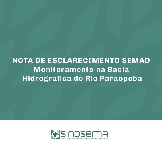 NOTA DE ESCLARECIMENTO SEMAD - Monitoramento na Bacia Hidrográfica do Rio Paraopeba