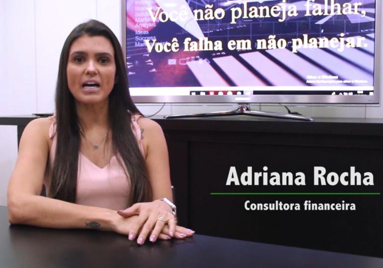 Adriana Rocha - Consultoria financeira