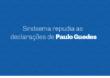 Sindsema repudia as declarações de Paulo Guedes