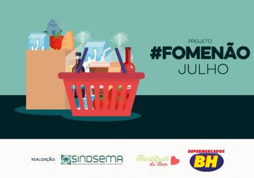 Projeto #FOMENÃO continua em julho