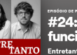 """Dica: Podcast """"Sem Precedentes"""" – Episódio """"Aspectos jurídicos e econômicos do funcionalismo público"""""""