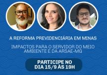 """Assista aqui (15/9) – Live """"A Reforma Previdenciária em Minas"""""""