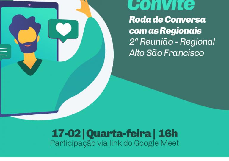 2ª Roda de Conversa - Regional Alto São Francisco