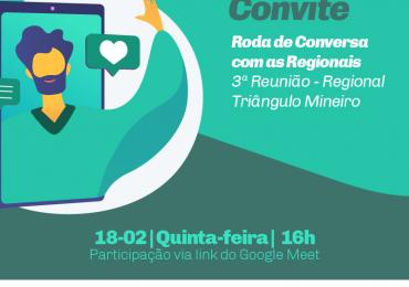 3ª Roda de Conversa - Regional Triângulo Mineiro