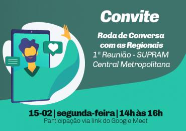 1ª Roda de Conversa - Supram Central Metropolitana