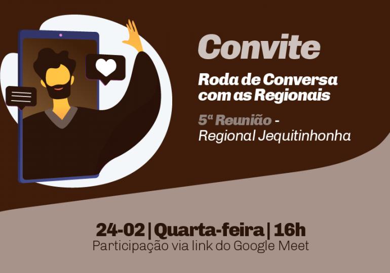 5ª Roda de Conversa - Regional Jequitinhonha