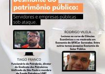 Live – Desmonte do Patrimônio Público