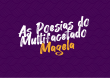 """Banco de Talentos – episódio 03 – """"As Poesias do Multifacetado Magela"""""""