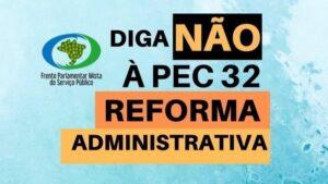 Com mais de 38 mil assinaturas, Frente do Serviço Público promove abaixo-assinado pela suspensão da Reforma Administrativa