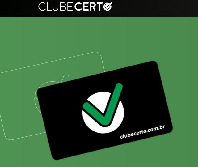 Aproveite todas as vantagens e promoções do Clube Certo