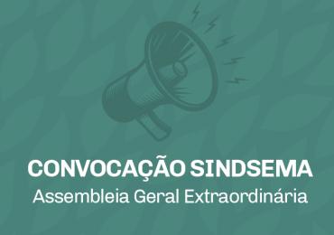 Sindsema convoca Assembleia Geral Extraordinária para o dia 22 de outubro