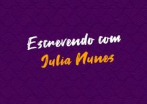 Banco de Talentos – episódio 07 – Escrevendo com Julia Nunes