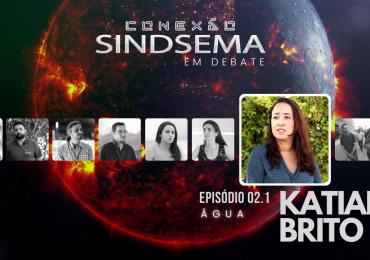 Katiane Brito no Especial sobre Água, do Conexão Sindsema
