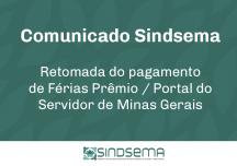 Portal do Servidor de Minas Gerais: Retomada do pagamento de Férias Prêmio